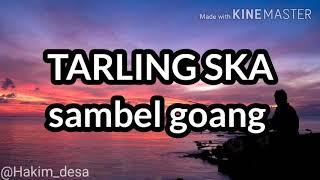 Download Lagu TARLING SKA - Sambel Goang mp3