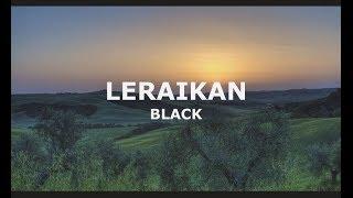 Cover images BLACK - Leraikan (OST Kerana Dia Manusia Biasa)   LIRIK