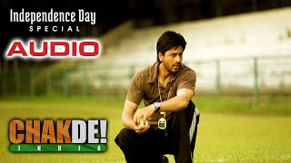 Chak De India | Chak De India Title Song | Independence Day Special Song