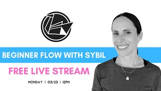 Flow with Sybil | 3/23 - 12PM