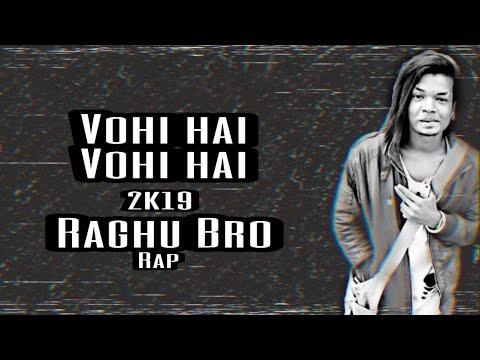 Vohi Hai Vohi Hai_raghu Bro-2019_lyrical_video