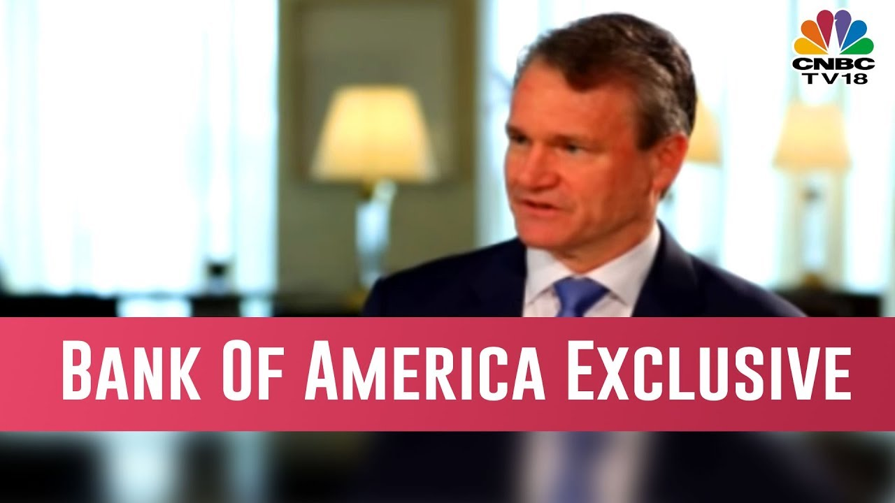 Bank Of America Exclusive: Brian Moynihan Says, 'Not Too Worried About US-India Relations' - YouTube