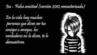 Isu - Falsa amistad (version 2012 remasterizada)