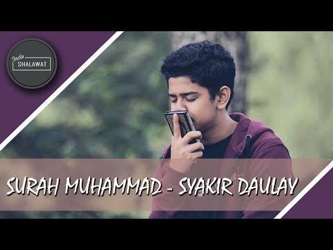 Surah Muhammad - Syakir Daulay