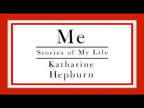 Katharine Hepburn - Me: Stories of My Life (Audio Book, Part 1)
