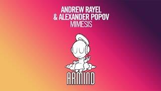 Andrew Rayel & Alexander Popov - Mimesis (Original Mix)