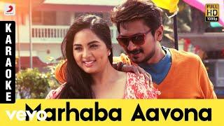 Saravanan Irukka Bayamaen - Marhaba Aavona Karaoke   D. Imman