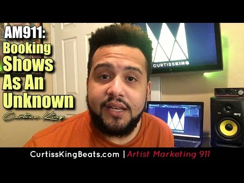 Rapper Marketing 911 - How To Book Shows As An Unknown Rapper