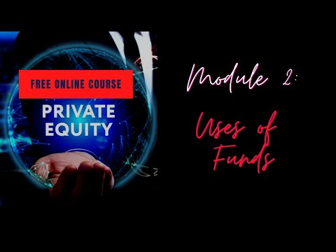 Private Equity Uses of Funds - Organic Growth and Bolt-On Acquisitions [ Module 2 ]