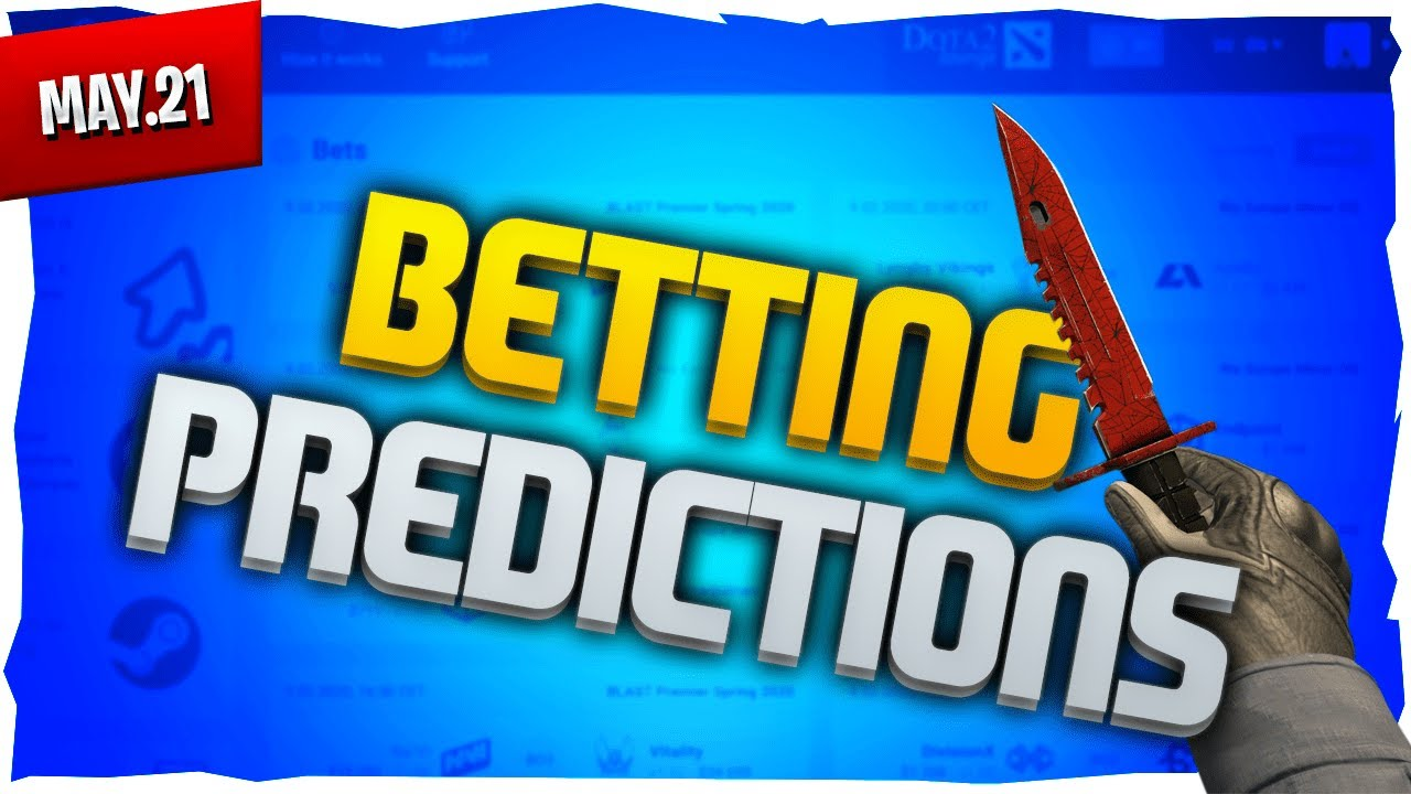 Csgo betting predictions youtube free bitcoins watch ads earn