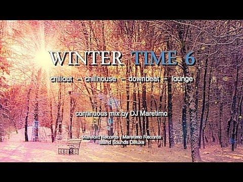 DJ Maretimo  Winter Time Vol6 Full Album HD, 2 Hours, continuous mix, Winter Chillout Music