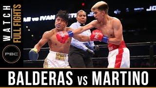 Balderas vs Martino Full Fight: September 30, 2018 - PBC on FS1