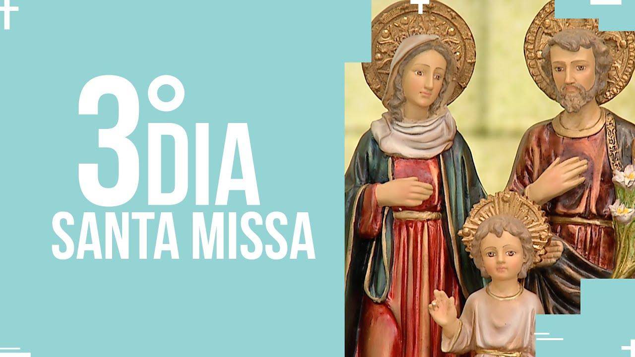 Santa Missa  - 3º dia do mês da Sagrada Família    PADRE REGINALDO MANZOTTI