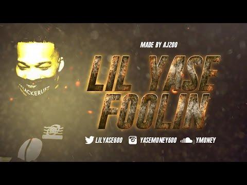 Lil Yase x Yatta - Foolin (Official Video)