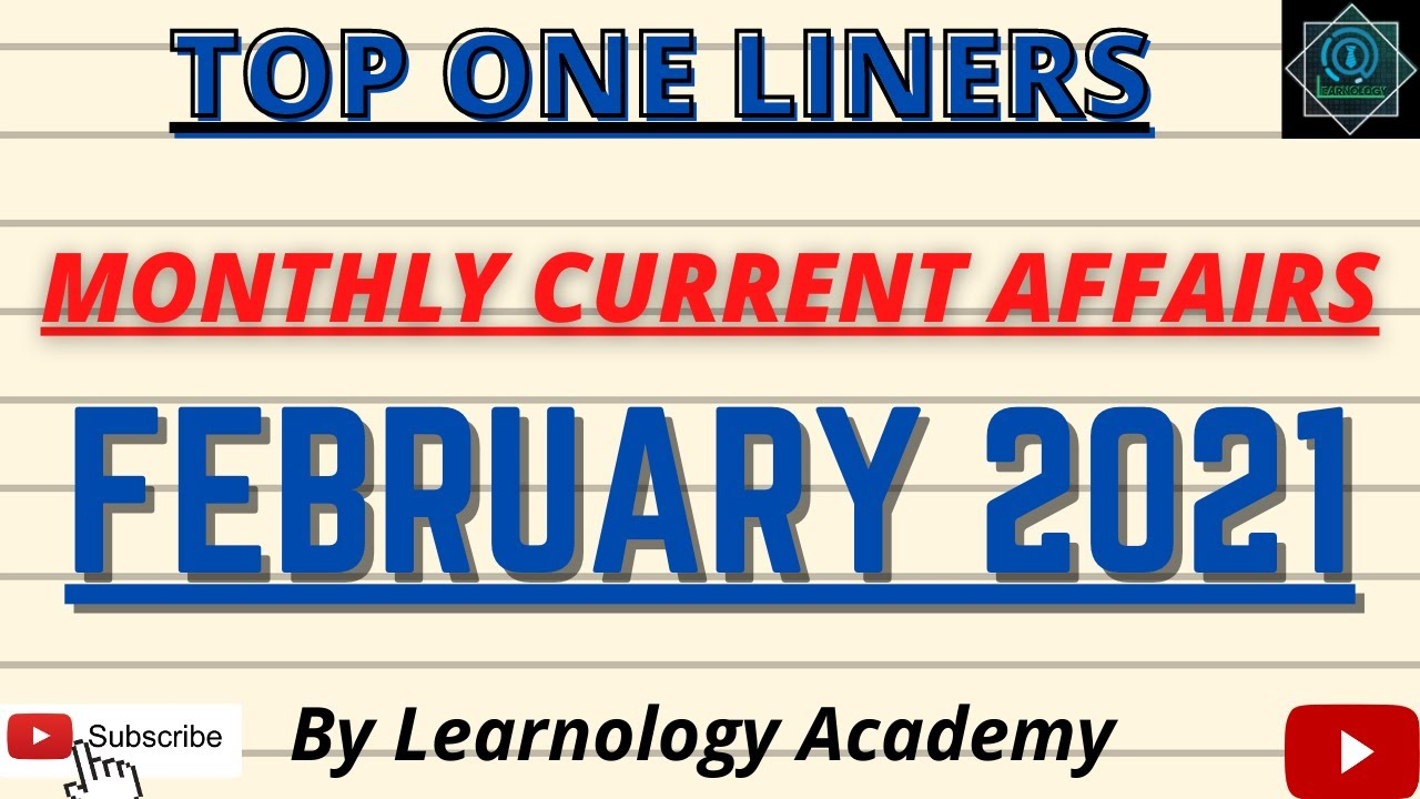 Monthly Current Affairs 2021 (Top One Liners)| Current Affairs of February 2021 For SSC Exams