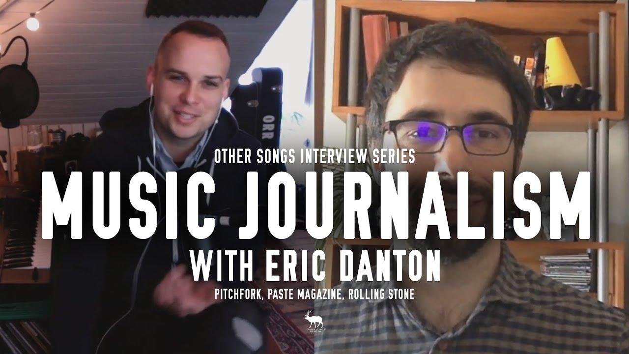 Music Journalism Interview With Eric Danton Pitchfork Paste
