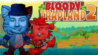 WIELKI ROBAL | BLOODY TRAPLAND 2: CURIOSITY #3