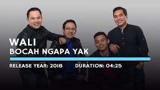 Wali Bocah Ngapa Yak Lyric
