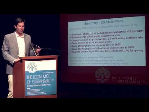 Mark Jacobson - Roadmaps for Transitioning All US States to Wind, Water, & Solar Power