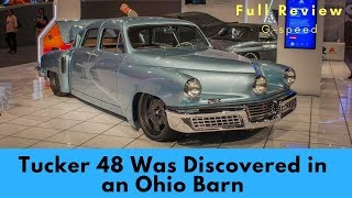 An Ultra-Rare, $3 Million Tucker 48 Was Discovered in an Ohio Barn