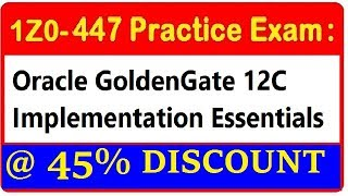 ORACLE GOLDENGATE 12c CERTIFICATION SAMPLE TEST 1Z0-447
