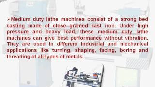 Lathe Machine - Light Duty, Medium Duty, Heavy Duty Lathe Machines