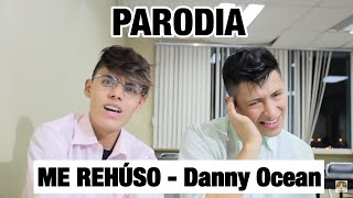 Me Rehúso - Danny Ocean  (PARODIA/PARODY) | KikeJav