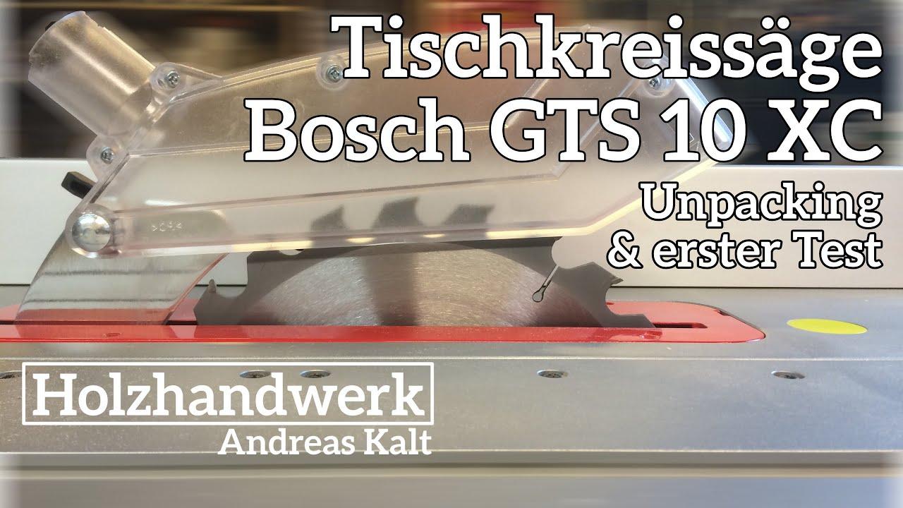 tischkreissäge bosch gts 10 xc professional – inbetriebnahme und