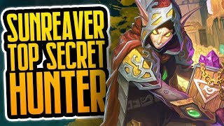 Top Secret Sunreaver Hunter | Part Two | Rise of Shadows | Hearthstone