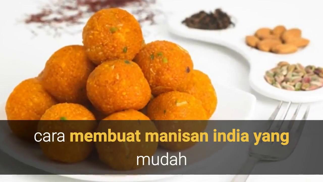 Cara Membuat Manisan India Yang Mudah