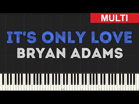 Bryan Adams - It's Only Love (Instrumental Tutorial) [Synthesia]