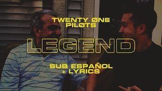 Twenty One Pilots: Legend (Sub ESPAÑOL + LYRICS)