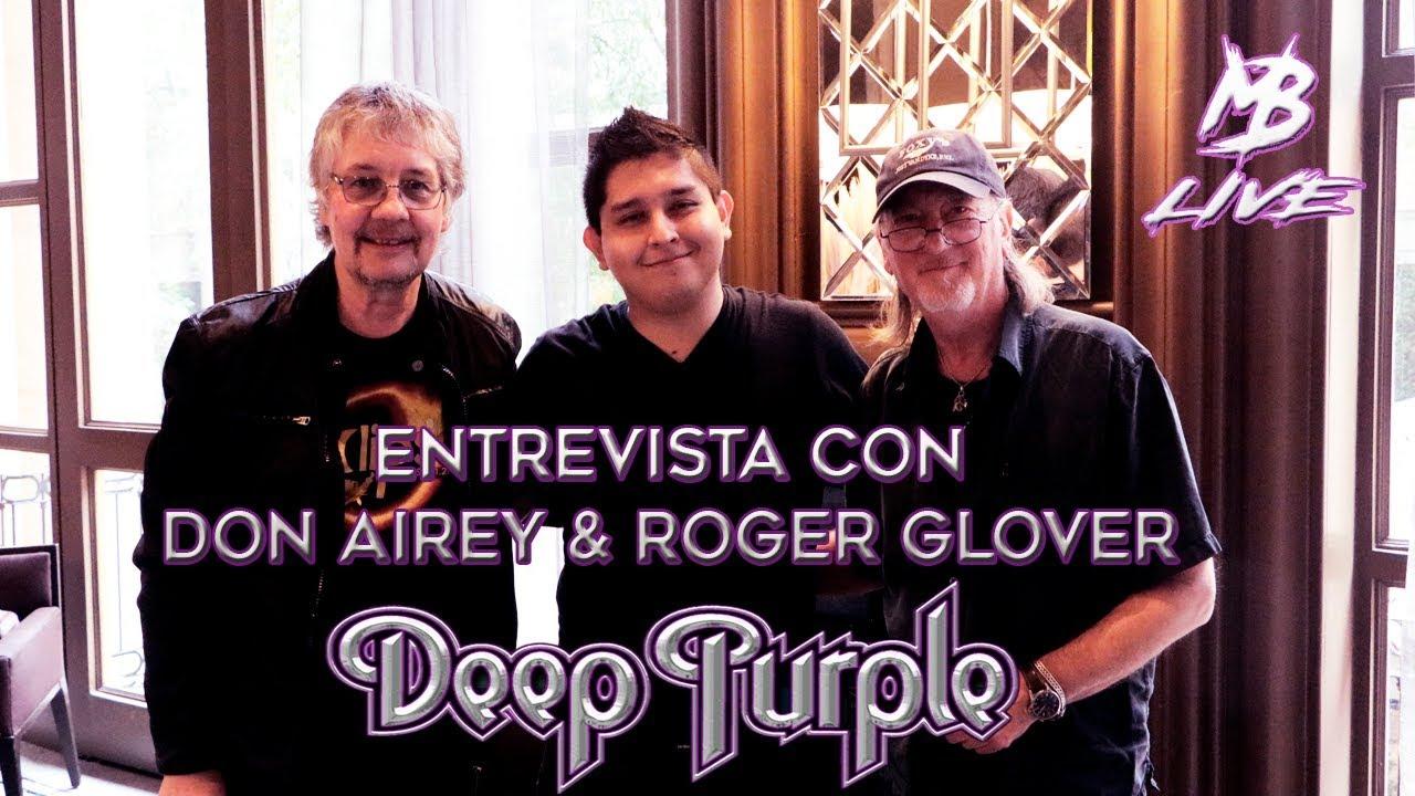 Deep Purple en Monterrey - Entrevista con Roger Glover y Don Airey - MB Live