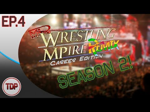 Wrestling MPire Remix Career Edition - Season 2 Episode 4: The Montreal Screw Job