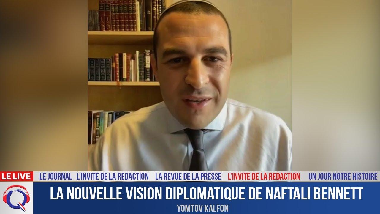 La nouvelle vision diplomatique de Naftali Bennett - L'invité du 29 aout 2021