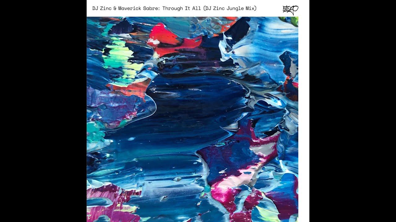 Download DJ Zinc & Maverick Sabre - Through It All (Zinc Jungle Mix)