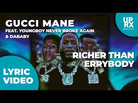 Gucci Mane – Richer Than Errybody (LYRICS) f. YoungBoy Never Broke Again & DaBaby – Uproxx Music