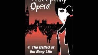 Threepenny Opera Ballad of the Easy Life