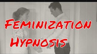 Feminization Hypnosis