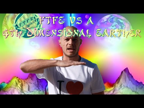 FTFE Vs A 4th Dimensional Earther - Debate Night! thumbnail