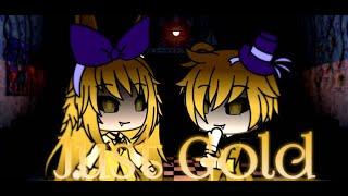 Just Gold ( Nightcore Switch Vocals) | Gacha Life Music Video