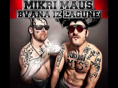 Bvana iz Lagune & Mikri Maus - 50e micc OFFICIAL ALBUM 2012