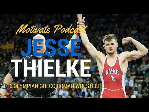 Motivational Podcast with Jesse Thielke 2016 Olympian