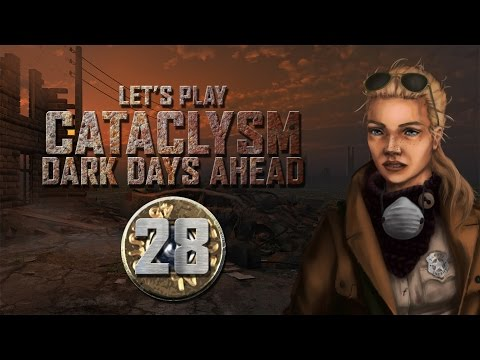 "Let's Play Cataclysm: Dark Days Ahead Episode 28 ""Needle & Thread"""