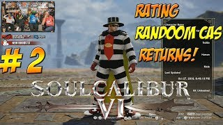 Soul Calibur VI! Rating Random CAS Returns! Part 2 - YoVideogames