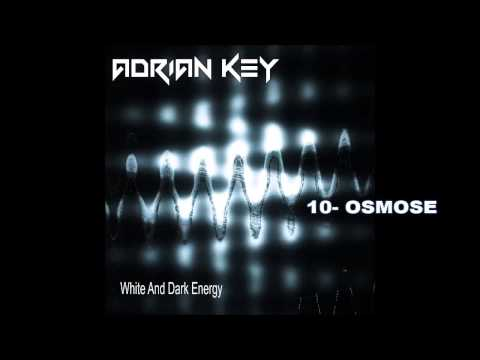 The Best electronic music-ADRIAN KEY-WHITE AND DARK ENERGY New Album