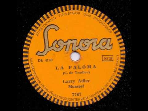 LARRY ADLER MUNSPEL - LA PALOMA