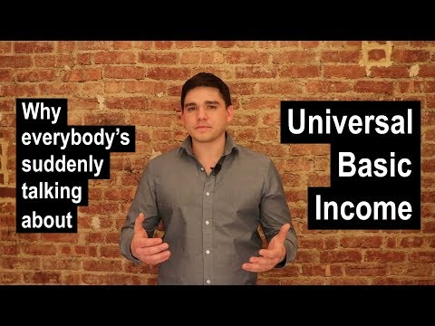 Why everybody's suddenly talking about Universal Basic Income