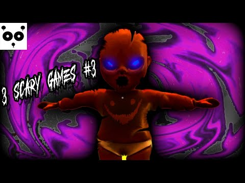 3 SCARY GAMES # 3 | The Baby In Yellow! | Funny Jump scares