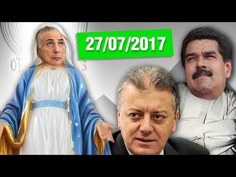 """Temer a """"Virgem Imaculada"""", Bendine na cadeia, Nicolás Maluco e Mister Bumbum"""